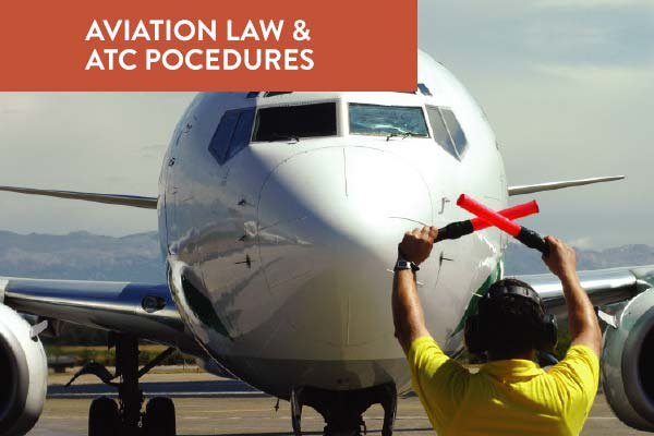 Aviation Law & ATC Procedures